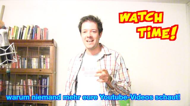 watch time, youtube relevanz kriterium